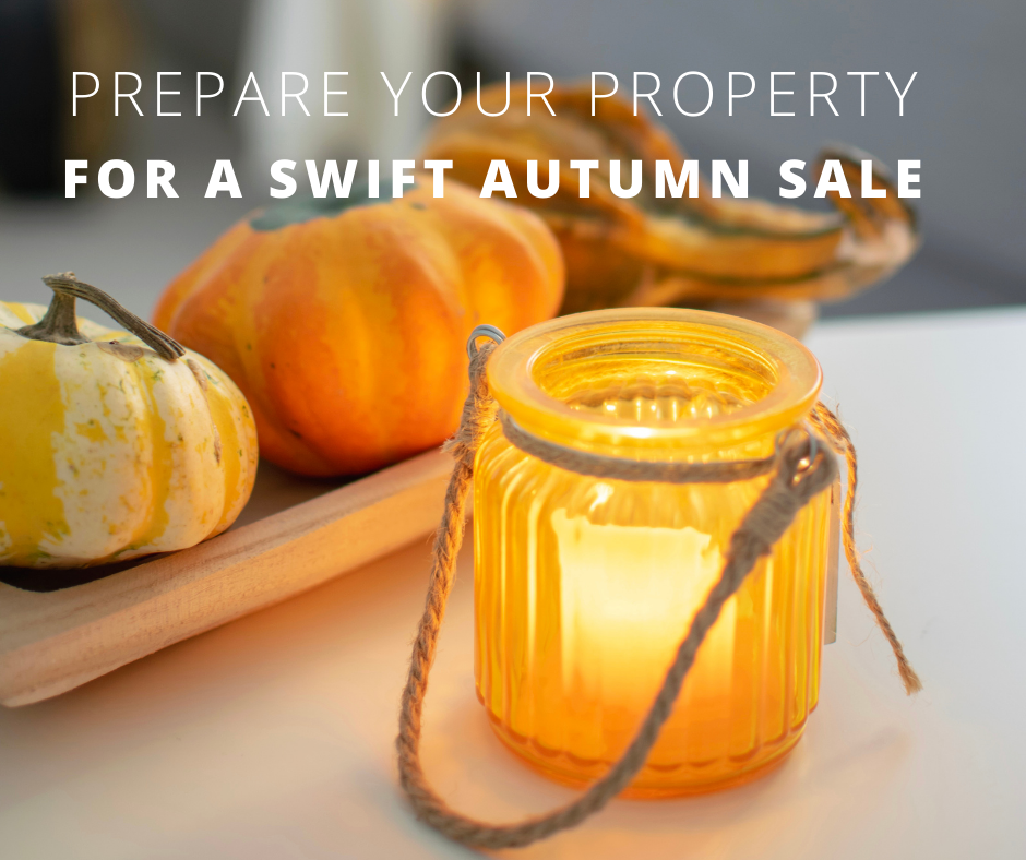 prepare your property for a swift autumn sale